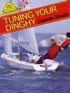 Tuning Your Dinghy - Lawrie Smith