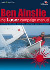 The Laser Campaign Manual - Ben Ainslie